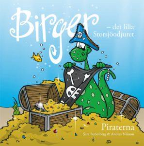 Bokomslag: Birger - det lilla Storsjöodjuret. Piraterna
