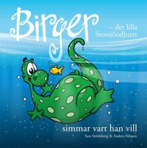 Bokomslag: Birger - det lilla Storsjöodjuret simmar vart han vill