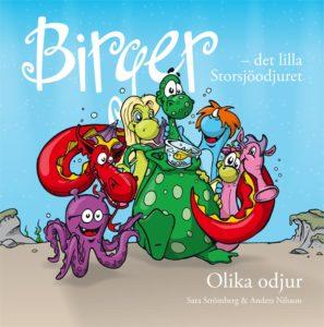 Bokomslag: Birger - det lilla Storsjöodjuret. Olika odjur